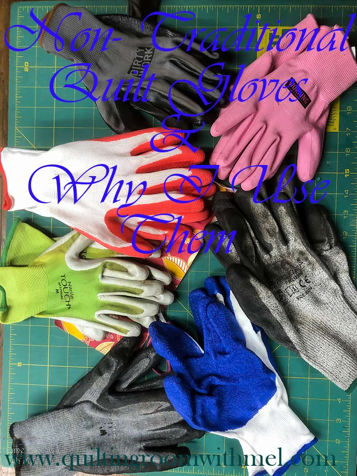 Learn what we use for quilting gloves and why we use them