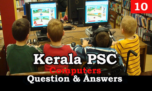 Kerala PSC Computers Question and Answers - 10