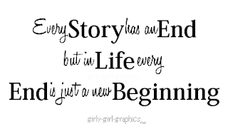 Quotes To Live By Every End Is Just A New Beginning New
