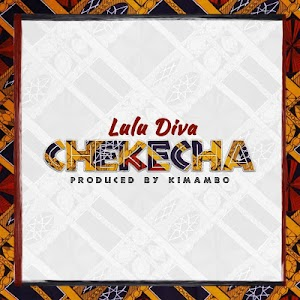 Download Audio | Lulu Diva - Chekecha