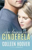 Em busca de Cinderela (Hopeless POV)