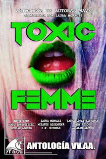 Reseña Toxic femme. Antología de Autoras Wave - Cine de Escritor