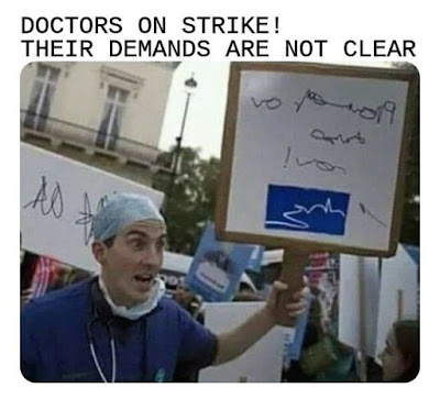 Doctors On Strike - Their demands are not clear