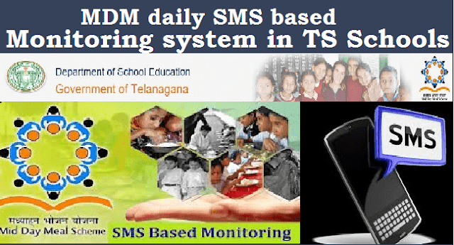 TS State, TS Proceedings, Mid Day Meals Scheme, MDM, SMS based monitoring system in TS Schools, ARMS