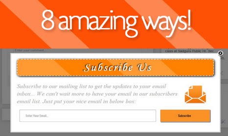 8 Creative Ways To Show Email Subscription Form in Blogger