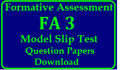 Formative Assessment FA 3 Model Slip Test Question Papers