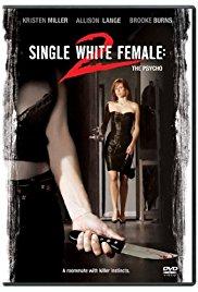 Watch Single White Female 2: The Psycho Online Free 2005 Putlocker