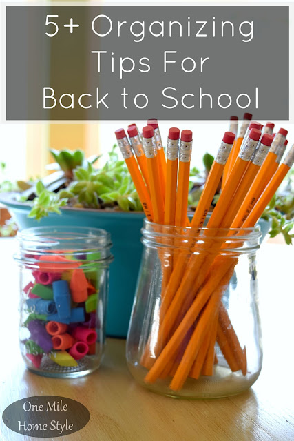 5+ Organizing Tips for Back to School - One Mile Home Style