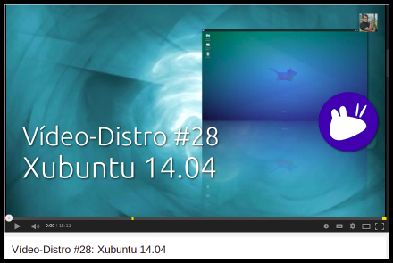 Vídeo-Distro #28: Xubuntu 14.04