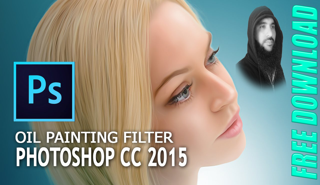 How to Download Oil Paint Filter For Photoshop CC, CS6, CS5