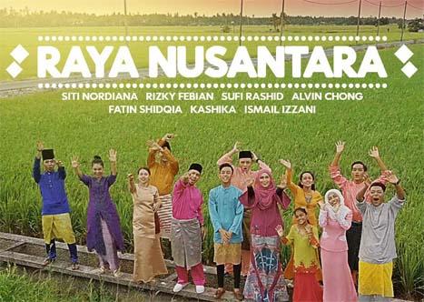 Lirik Lagu Raya Nusantara - Rizky Febian, Fatin Shidqia, Siti Nordiana, Ismail Izzani, Sufi Rashid, Alvin Chong & Kashika