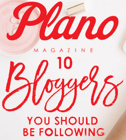 Delia Named One of Top 10 Bloggers You Should be Following by Plano Magazine!