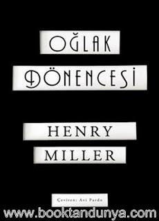 Henry Miller - Oğlak Dönencesi