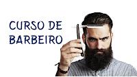 Curso de Barbeiro - online e grátis