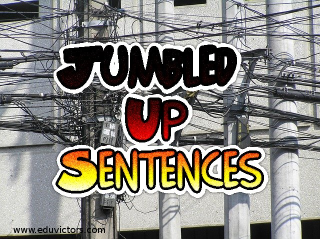 CBSE Papers, Questions, Answers, MCQ    : Jumbled Up Sentences (Set -3)