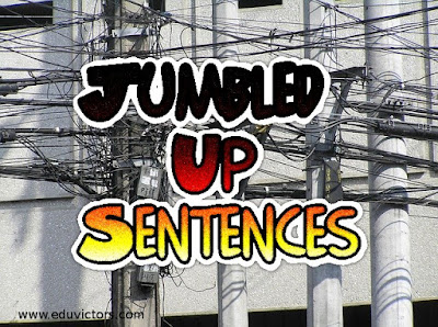 Jumbled Up Sentences (Set -3)