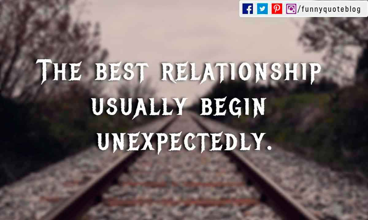 The best relationship usually begin unexpectedly.