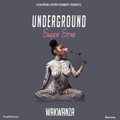 WAKWANZA - Underground Super Star
