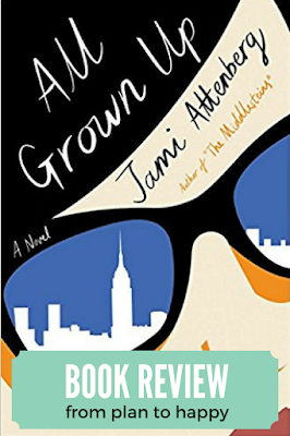 In All Grown Up, Jami Attenberg looks at life in NYC for a woman not interested in a husband or kids.