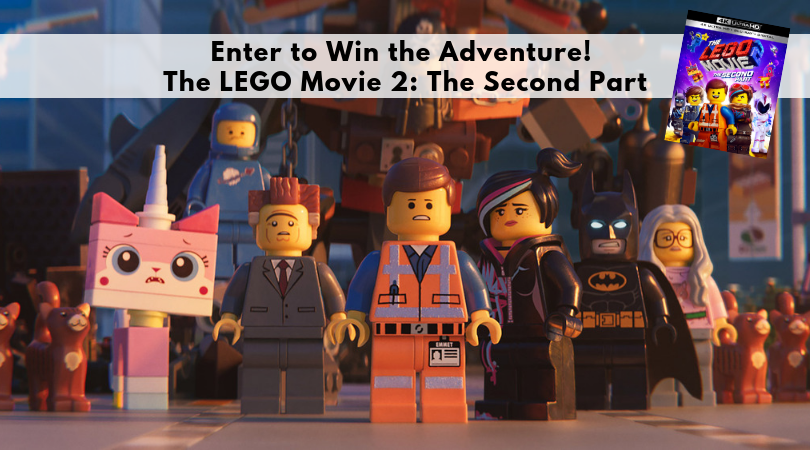Enter to Win the Adventure! The LEGO Movie 2: The Second Part