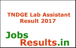 TNDGE Lab Assistant Result 2017
