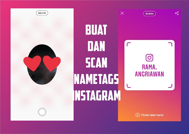 Cara Membuat dan Scan NameTag Di Instagram Dengan Mudah