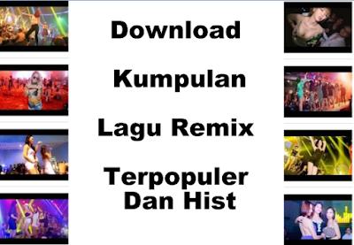 Kumpulan Lagu Remix Terbaik