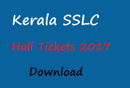 Kerala SSLC Hall Ticket 2017