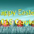 Top # 100+ Happy Easter 2017 Quotes