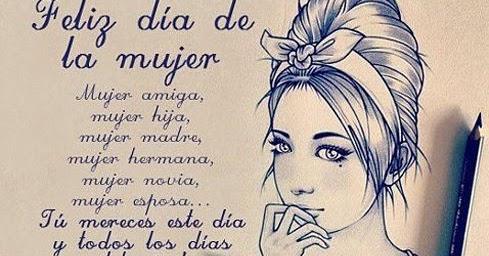 60 Frases Del Dia De La Mujer Orgullosa de ser mujer ¡feliz día de la mujer trabajadora! 60 frases del dia de la mujer