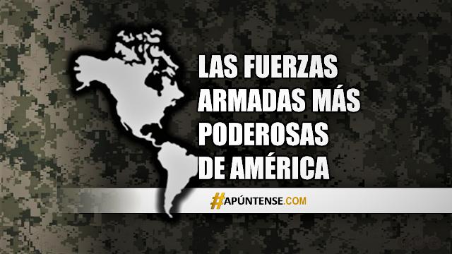 Las fuerzas armadas más poderosas de América