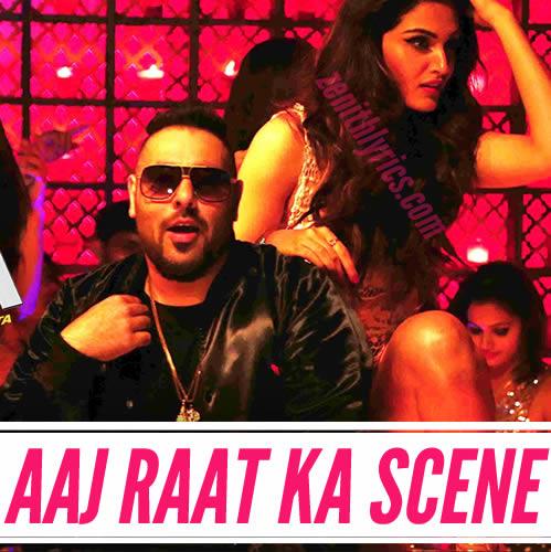 Aaj Raat Ka Scene - Jazbaa