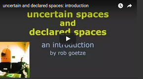 link to 'uncertain spaces and declared spaces: an introduction' video