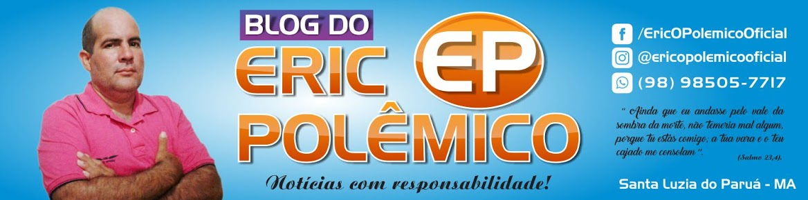 BLOG DO ERIC O POLÊMICO