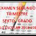 EXAMEN SEXTO GRADO (segundo trimestre) CICLO ESCOLAR 2018-2019.