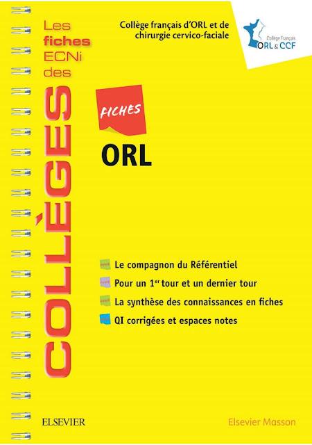 Fiches ORL: Les fiches ECNi et QI des Collèges 2018
