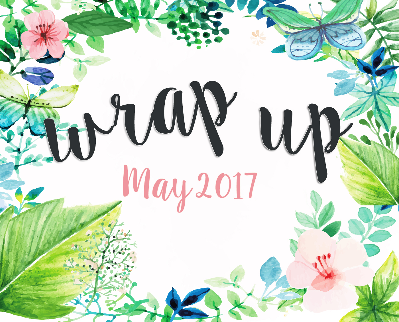wrap up may 2017