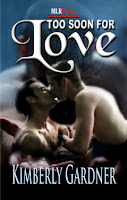Review: Too Soon for Love by Kimberly Gardner