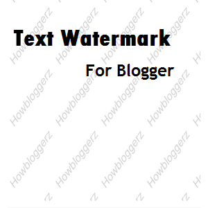 Add Text Watermark To Blogger Posts
