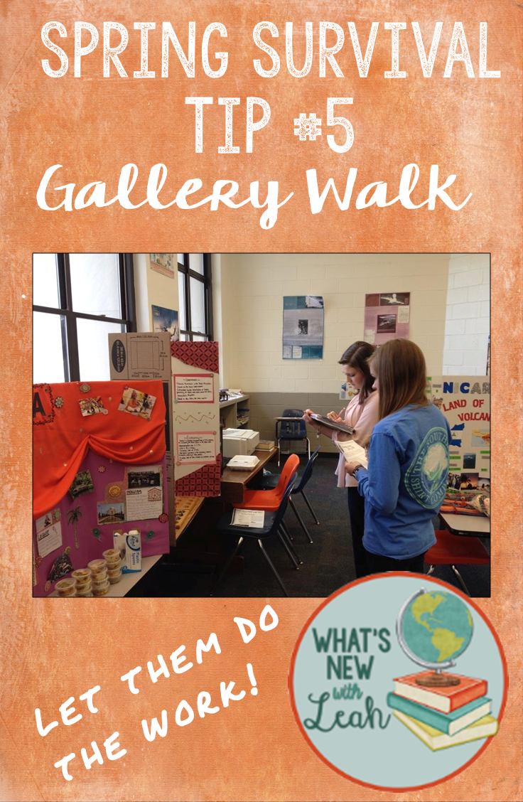 Have you heard of a gallery walk? That's my fifth spring survival tip! Have your students help you post information around the classroom, and then have your students rotate from one poster, chart paper, or trifold to the next. It gets them moving and keeps them engaged, so click through to learn more about it.