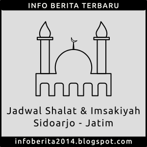 Jadwal Shalat dan Imsakiyah Sidoarjo