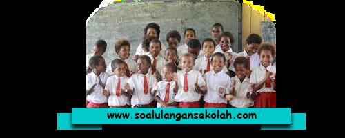 Kumpulan Soal UTS SD Kelas 3 Semester 1/Ganjil Tahun Pelajaran 2016/2017
