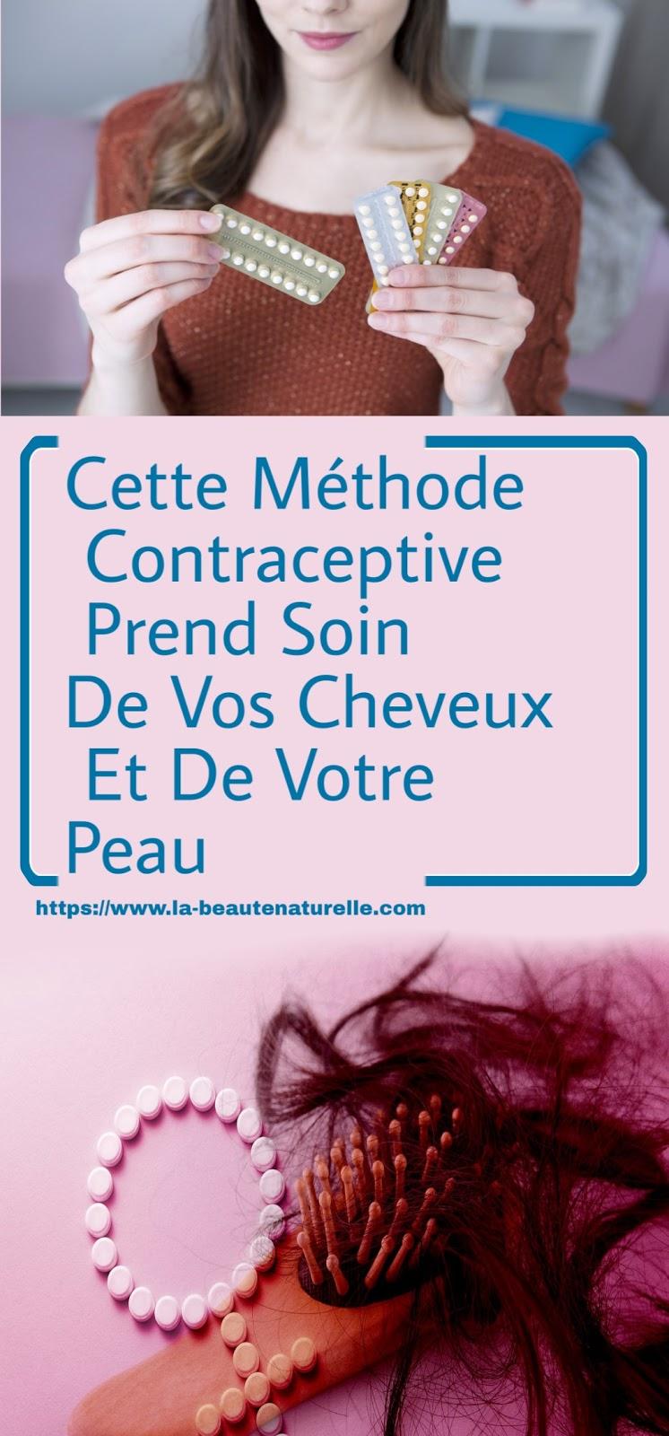 Cette Méthode Contraceptive Prend Soin De Vos Cheveux Et De Votre Peau