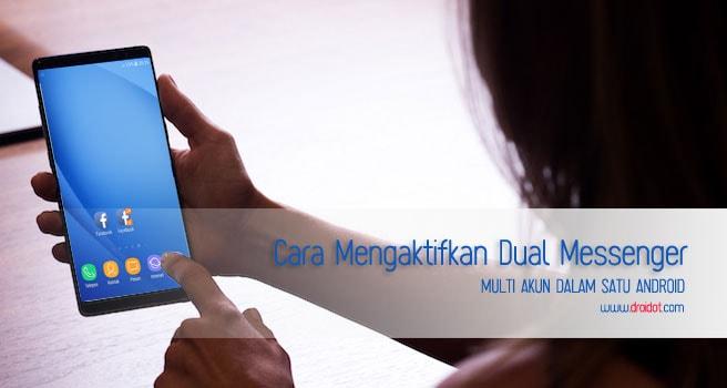 Pasang dua aplikasi Messenger di Android