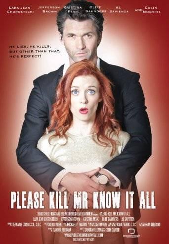 Please Kill Mr Know It All (2013) ταινιες online seires xrysoi greek subs