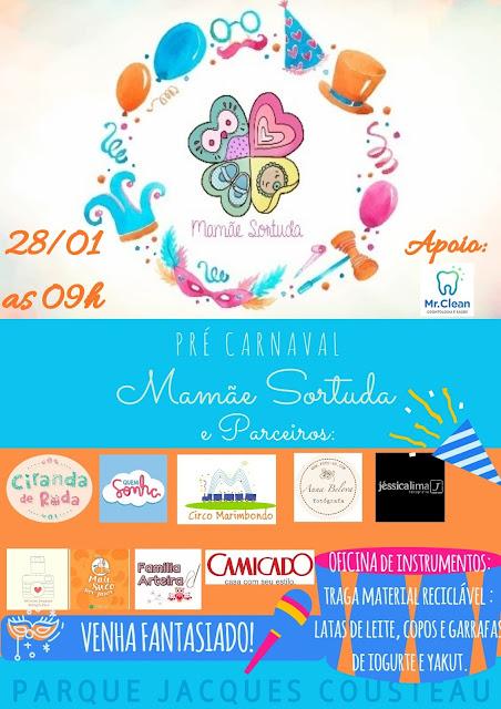carnaval evento mamae sortuda 2018