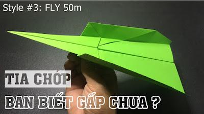 Cách gấp xếp máy bay bằng giấy bay xa - Kiểu Origami #3 | Tia Chớp