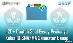 Lengkap - 120+ Contoh Soal Essay Prakarya Kelas 10 SMA/MA Semester Genap Terbaru