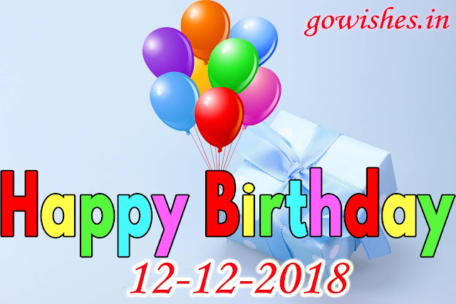 Happy Birth day wishes Image wallpaperToday 12-12-2018