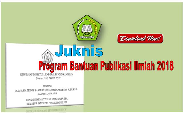 Juknis Bantuan Program Penerbitan Publikasi Ilmiah Tahun 2018